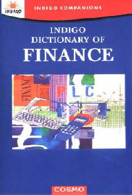 Indigo Dictionary of Finance - Indigo companions (Paperback)