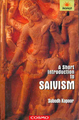 A Short Introduction to Shaivism (Paperback)