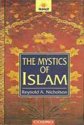 The Mystics of Islam (Paperback)