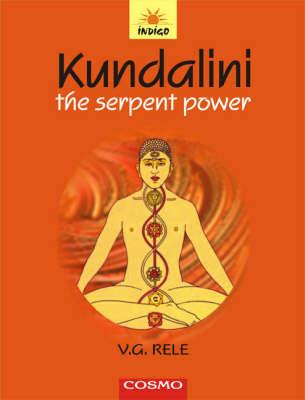 Kundalini: The Serpent Power (Paperback)