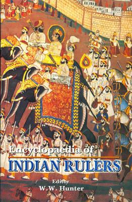 Encyclopaedia of Indian Rulers (Hardback)