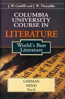 Columbia University Course in Literature: Based on the World's Best Literature (Hardback)