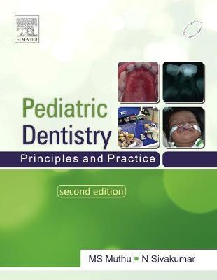 Paediatric Dentistry: Principles and Practice (Paperback)