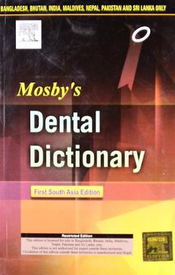 Mosby's Dental Dictionary: A South Asia Edition (Paperback)
