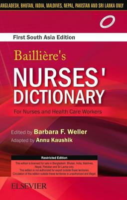Bailliere's Nurses Dictionary for Nurses and Health Care Workers, 1st South Aisa Edition (Paperback)