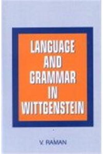 Language and Grammar in Wittgenstein (Hardback)