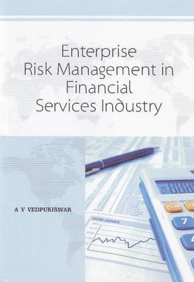 Enterprise Risk Management in Financial Services Industry (Paperback)