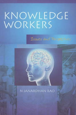 Knowledge Workers: Issues & Perspectives (Paperback)