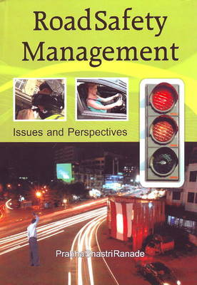 Road Safety Management: Issues & Perspectives (Paperback)