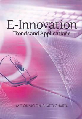 E-Innovation: Trends & Applications (Paperback)