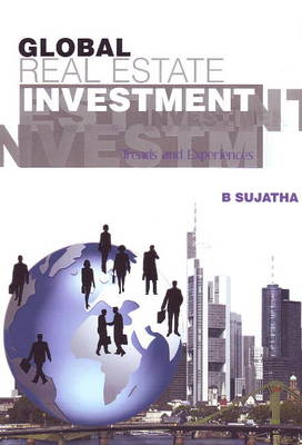Global Real Estate Investment: Trends & Experiences (Paperback)
