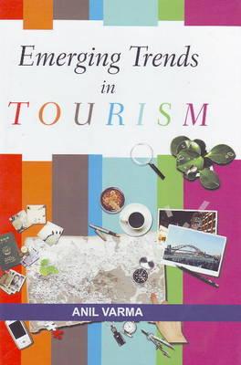 Emerging Trends in Tourism (Hardback)