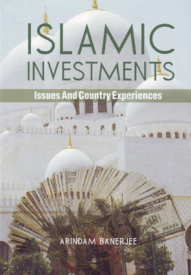 Islamic Investments: Issues & Country Experiences (Paperback)