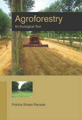 Agroforestry: An Ecological Tool (Hardback)