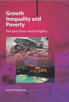 Growth, Inequality & Poverty: Perspectives & Insights (Hardback)