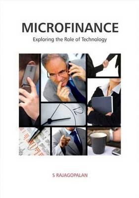 Microfinance: Exploring the Role of Technology (Hardback)