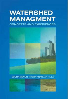 Watershed Management: Concepts & Experiences (Hardback)