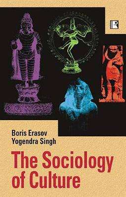 The Sociology of Culture (Hardback)