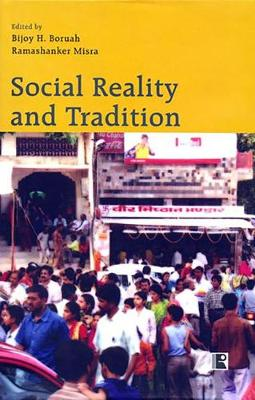 Social Reality and Tradition: Essays in Mode of Understanding (Hardback)