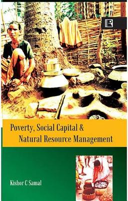 Poverty, Social Capital and Natural Resources Management (Hardback)