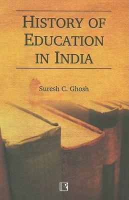History of Education in India (Hardback)