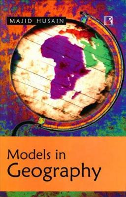 Models in Geography (Hardback)