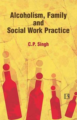 Alcoholism Family and Social Work Practice (Hardback)