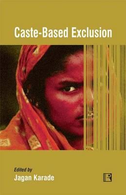 Caste-Based Exclusion (Hardback)