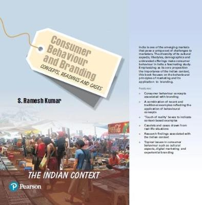 Consumer Behaviour and Branding: Concepts, Readings and Cases-The Indian Context (Paperback)