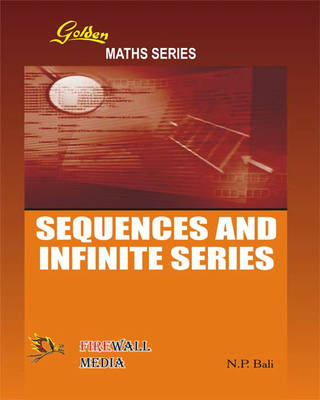 Golden Sequences and Infinite Series (Paperback)