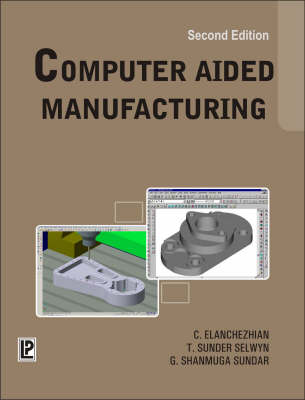 Computer Aided Manufacturing (Paperback)
