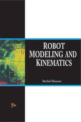 Robot Modeling and Kinematics (Paperback)