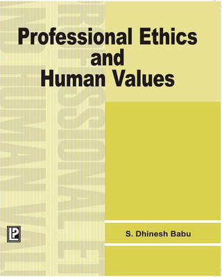 Professional Ethics and Human Values (Paperback)