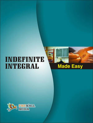 Indefinite Integral Made Easy (Paperback)