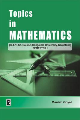Topics in Mathematics: v. I: Bangalore University, Karnataka (Paperback)