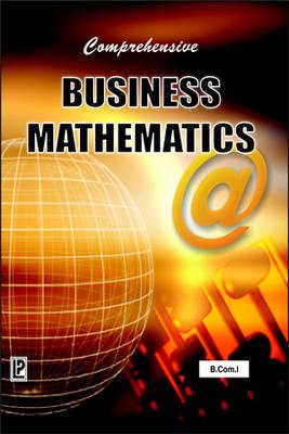 Comprehensive Business Mathematics (Paperback)