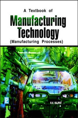 Manufacturing Technology: Manufacturing Processes (Paperback)