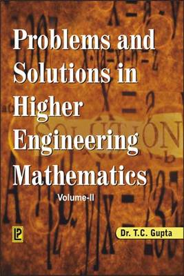 Problems and Solutions in Higher Engineering Mathematics: v. 2 (Paperback)