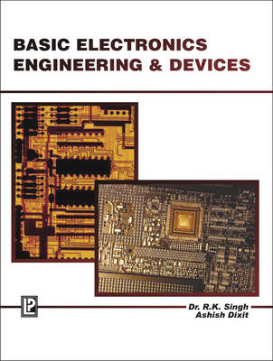 Basic Electronics Engineering and Devices (Paperback)