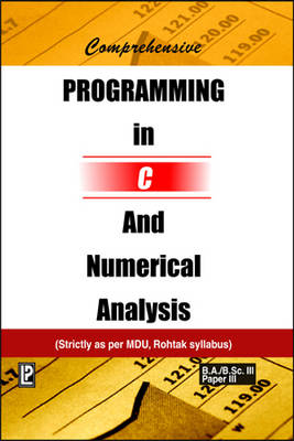 Comprehensive Programming in C and Numerical Analysis: for MDU, Rohtak (Paperback)