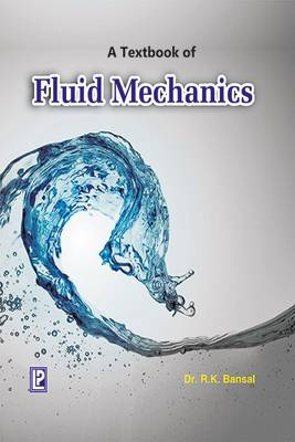 A Textbook of Fluids Mechanics (Paperback)