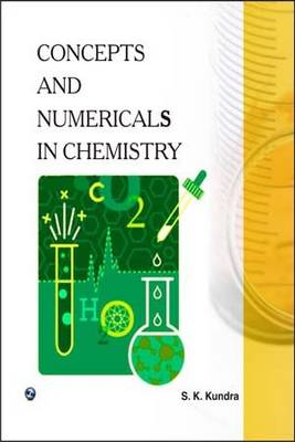 Concepts and Numericals in Chemistry (Paperback)