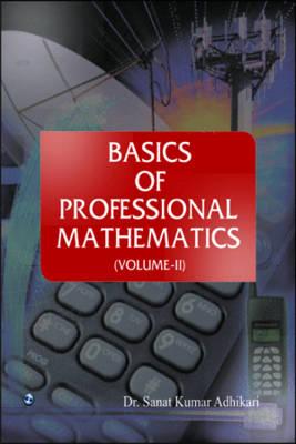 Basics of Professional Mathematics: v. 2 (Paperback)