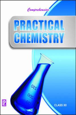 Comprehensive Practical Chemistry: v. XII (Paperback)