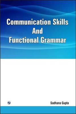 Communication Skills and Functional Grammar (Paperback)