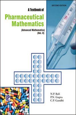 A Textbook of Pharmaceutical Mathematics: (Advanced Mathematics) Volume 2 (Paperback)