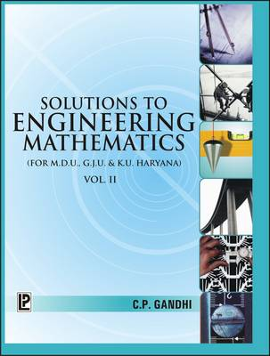 Solutions to Engineering Mathematics: (MDU, GJU and KU Haryana) v. 2 (Paperback)