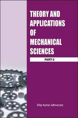 Theory and Applications of Mechanical Sciences: Pt. 2 (Paperback)