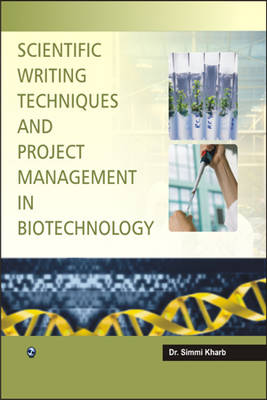 Scientific Writing Techniques and Project Management in Biotechnology (Paperback)