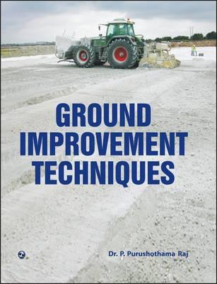 Ground Improvement Techniques (Paperback)